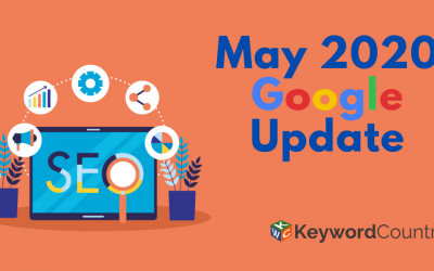 The May 2020 Google Update is Here!